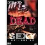Aber - Saken Filmer Dead Sexy - Sexy, aber tot! [DVD]